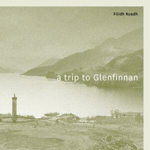 A Trip to Glenfinnan