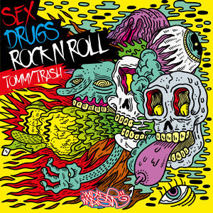 Sex Drugs, Rock n Roll