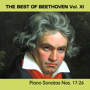 The Best of Beethoven Vol. XI - Piano Sonatas Nos. 17-26