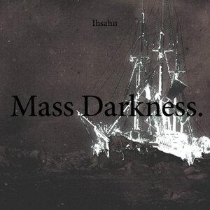 Mass Darkness