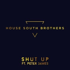 Shut Up - feat. Peter James