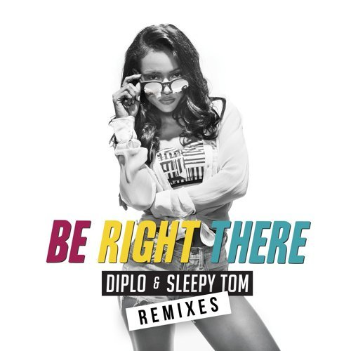 Be Right There - Remixes