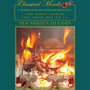 Classical Moods - Fireplace Dream