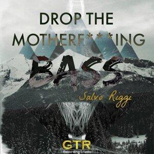 Drop the Motherfucking Bass