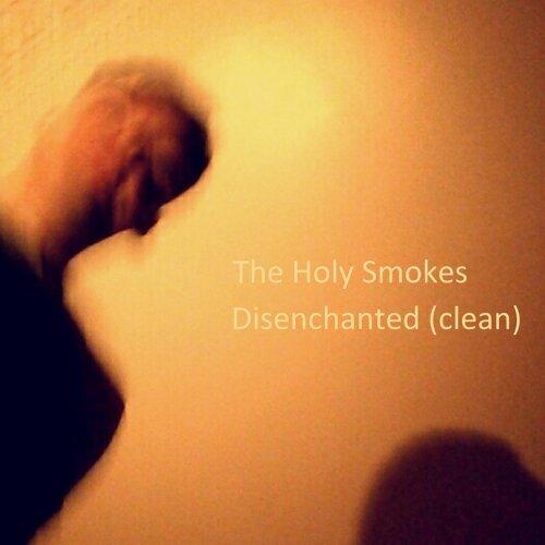 Disenchanted (Clean Version)