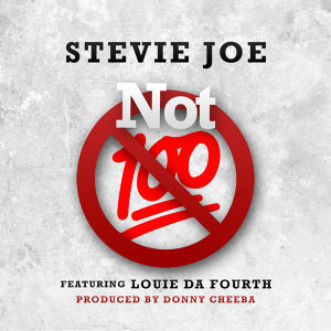 Not 100 (feat. Loudie da Fourth)