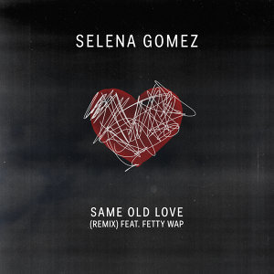 Same Old Love Remix - Remix