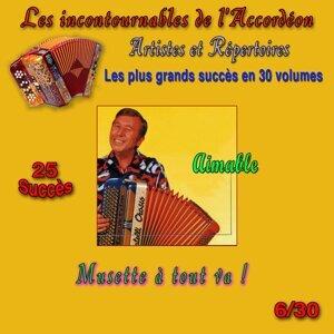 Les incontournables de l'accordéon, vol. 6 (Musette à tout va !) [25 succès]