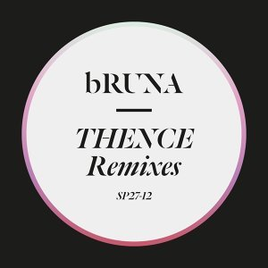 Thence Remixes