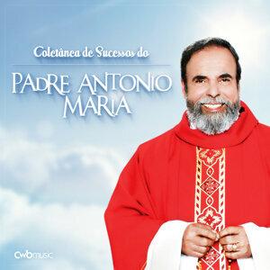 Grandes Sucessos do Padre Antônio Maria