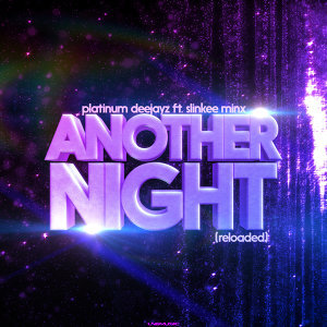 Another Night (Reloaded) (feat. Slinkee Minx)