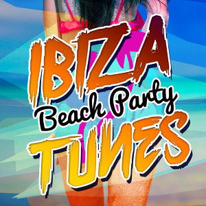 Ibiza Beach Party Tunes