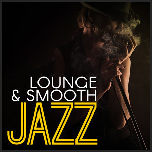 Lounge & Smooth Jazz