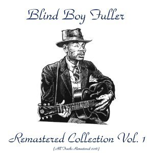 Remastered Collection, Vol. 1 - All Tracks Remastered 2016