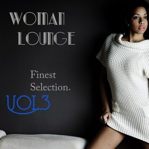 Woman Lounge, Vol. 3