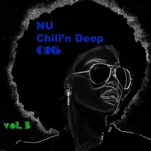 Nu Chill'n Deep 2016 Vol. 3