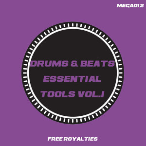Drums & Beats Essential Tools Vol.1