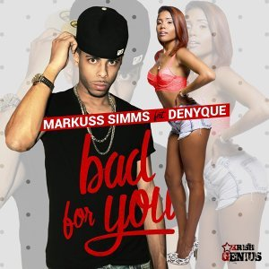 Bad for You (feat. Denyque)
