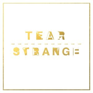 Tear / Strange