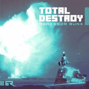 Total Destroy / Crusader