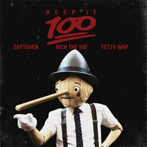 Keep It 100 (feat. Rich the Kid, Fetty Wap)