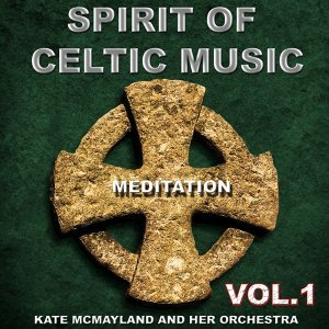 Spirit of Celtic Music, Vol. 1