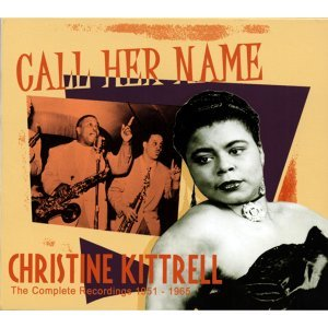 Call Her Name - The Complete Recordings 1951 - 1965