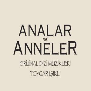 Analar ve Anneler ( Original Soundtrack of Tv Series )