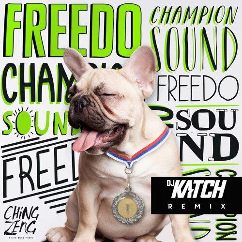 Champion Sound (DJ Katch Remix)