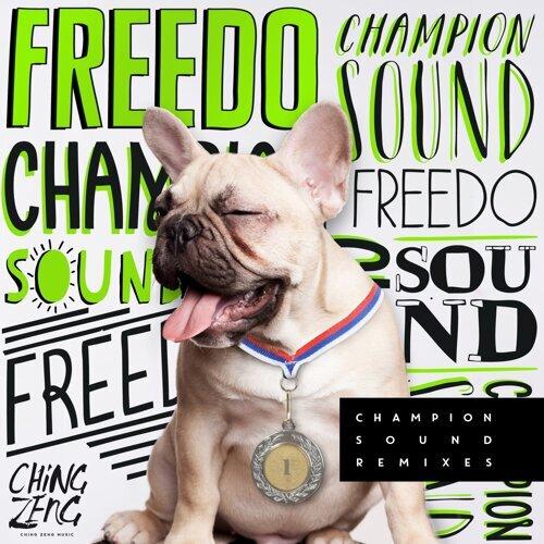 Champion Sound Remixes