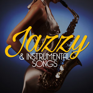 Jazzy & Instrumental Songs