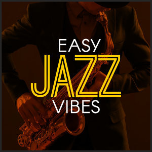 Easy Jazz Vibes