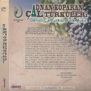 Çal Türküleri / Denizli Çal Turkish Folk Music, Vol.2