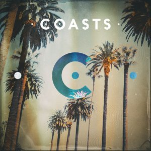 Coasts - Deluxe Edition