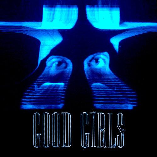 Good Girls - The Remixes
