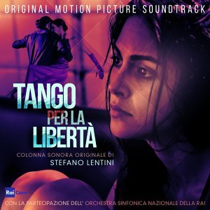Tango per la libertà - Original Motion Picture Soundtrack