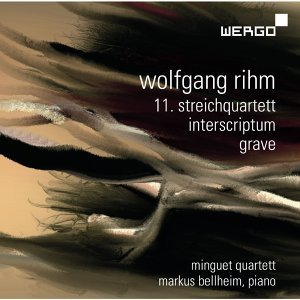 Wolfgang Rihm: 11. Streichquartett - Interscriptum - Grave