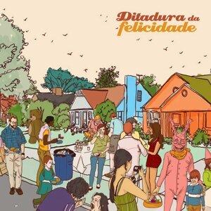 Ditadura da Felicidade