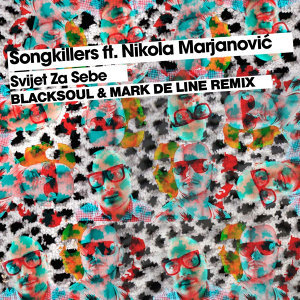 Svijet za sebe, Blacksoul & Mark De Line Remix