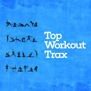 Top Workout Trax