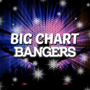 Big Chart Bangers