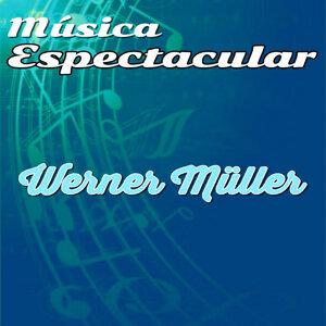 Música Espectacular, Werner Müller