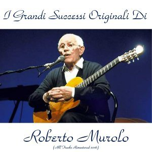 I grandi successi originali di roberto murolo - Analog source remaster 2016