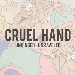 Unhinged – Unraveled