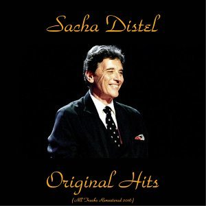 Sacha distel original hits - All tracks remastered 2016