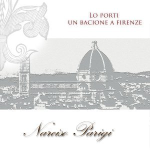 Lo porti un bacione a Firenze - Remastered
