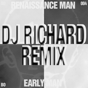 Early Man - DJ Richard Remix