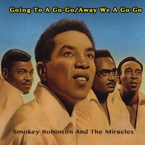 Going To A Go-Go/Away We A Go-Go - Smokey Robinson