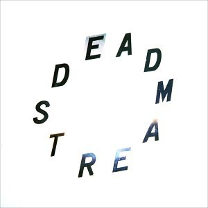 Deadstream