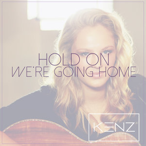 Hold On, We're Going Home (Originally Performed By Drake) - Acoustic